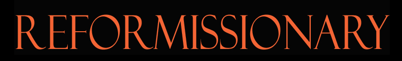 Reformissionary Banner
